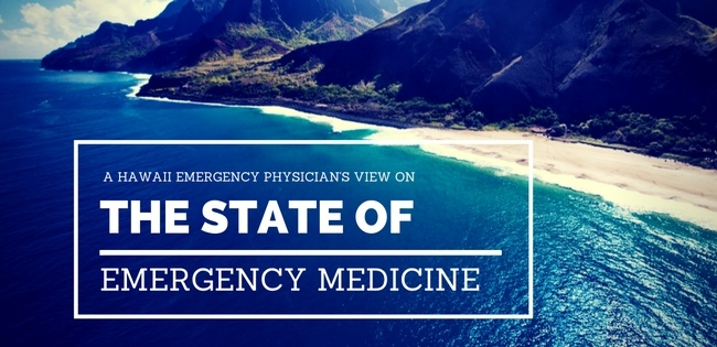 Hawaii emergency physicians associated state of emergency medicine Kathleen Katt MD