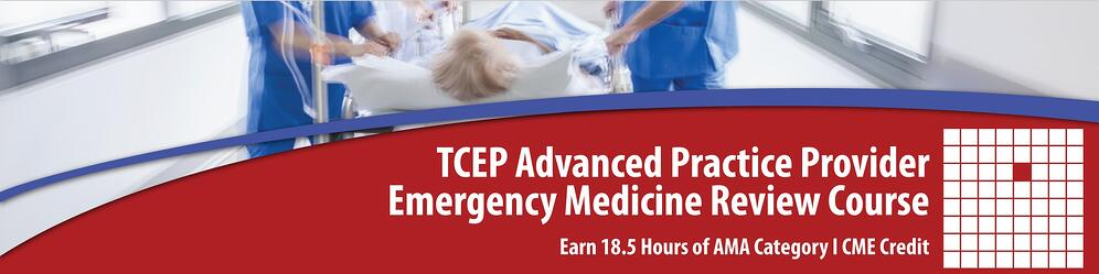 TCEP Advanced Practice Provider Emergency Medicine Review